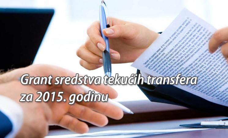JAVNI NATJEČAJ za odabir korisnika Grant sredstava tekućih transfera za 2015. godinu